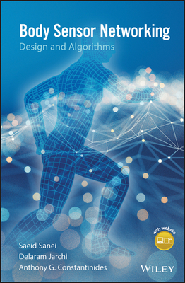Body Sensor Networking, Design and Algorithms-cover