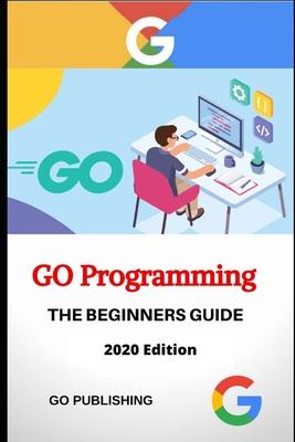 Go Programming Language: 2020 Edition-cover