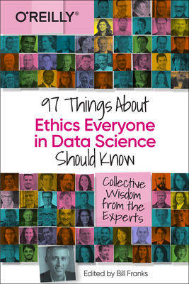 97 Things about Ethics Everyone in Data Science Should Know-cover