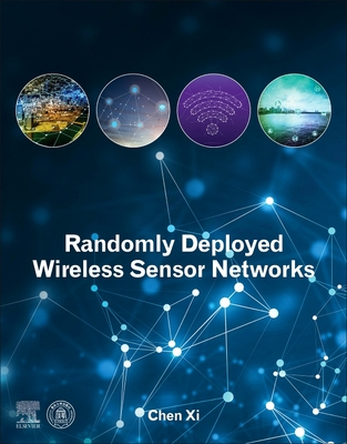 Randomly Deployed Wireless Sensor Networks-cover
