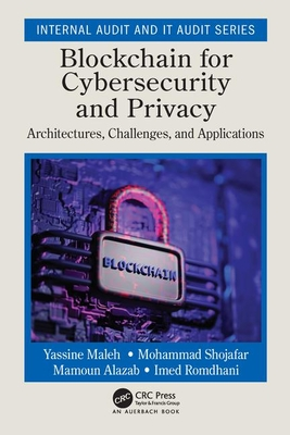 Blockchain for Cybersecurity and Privacy: Architectures, Challenges, and Applications-cover