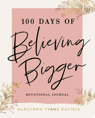 100 Days of Believing Bigger-cover