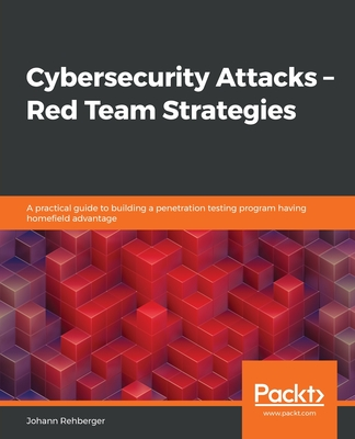 Cybersecurity Attacks - Red Team Strategies-cover