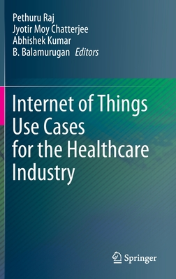 Internet of Things Use Cases for the Healthcare Industry-cover