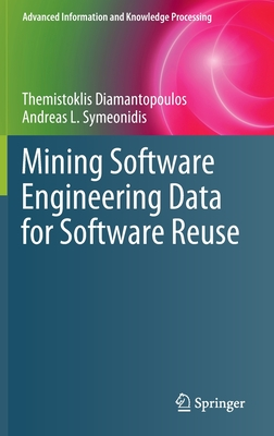 Mining Software Engineering Data for Software Reuse-cover