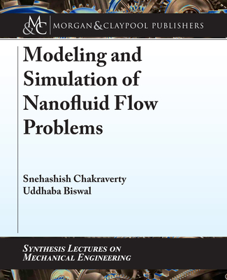 Modeling and Simulation of Nanofluid Flow Problems-cover