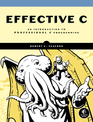 Effective C: An Introduction to Professional C Programming-cover