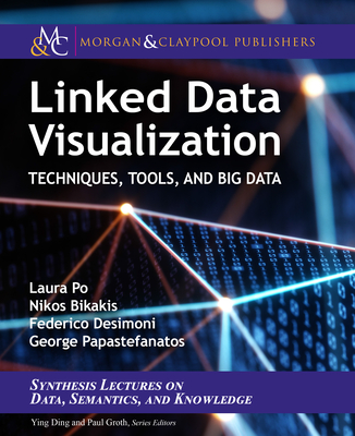 Linked Data Visualization: Techniques, Tools, and Big Data-cover