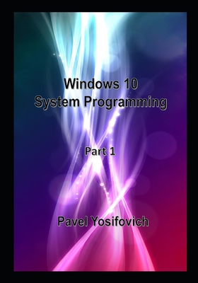 Windows 10 System Programming, Part 1-cover