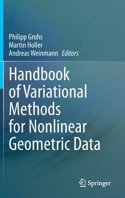 Handbook of Variational Methods for Nonlinear Geometric Data-cover