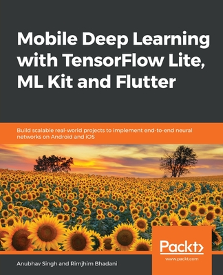 Mobile Deep Learning with TensorFlow Lite, ML Kit and Flutter-cover