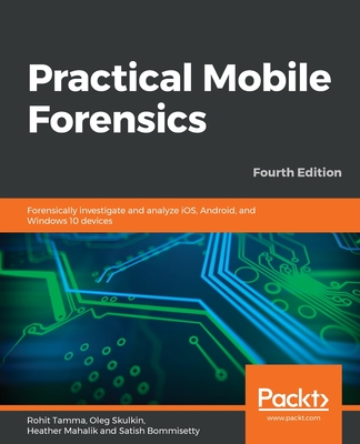 Practical Mobile Forensics - Fourth Edition-cover