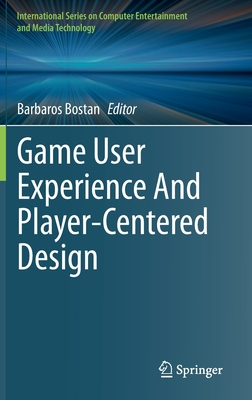 Game User Experience and Player-Centered Design-cover