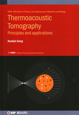 Thermoacoustic Tomography: Principles and applications-cover