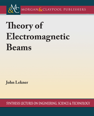 Theory of Electromagnetic Beams-cover