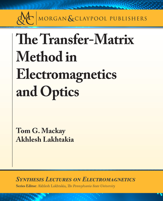 The Transfer-Matrix Method in Electromagnetics and Optics-cover