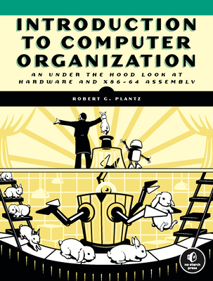 Introduction to Computer Organization: A Guide to X86-64 Assembly Language and Gnu/Linux-cover
