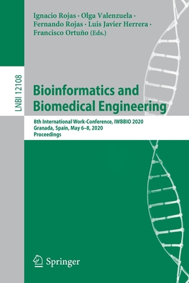 Bioinformatics and Biomedical Engineering: 8th International Work-Conference, Iwbbio 2020, Granada, Spain, May 6-8, 2020, Proceedings-cover