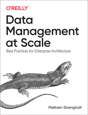 Data Management at Scale: Best Practices for Enterprise Architecture-cover