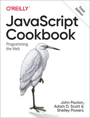 JavaScript Cookbook: Programming the Web 3/e