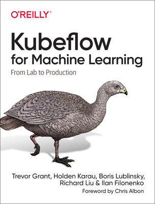 Kubeflow for Machine Learning: From Lab to Production-cover