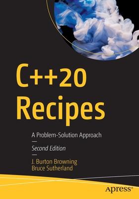 C++20 Recipes: A Problem-Solution Approach