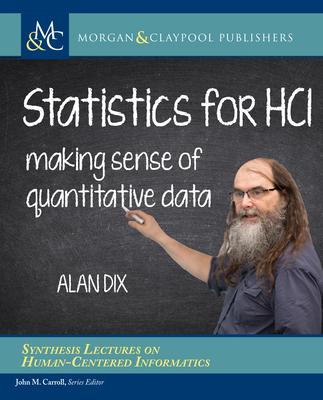 Statistics for HCI: Making Sense of Quantitative Data-cover