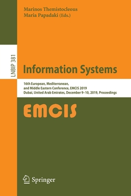Information Systems: 16th European, Mediterranean, and Middle Eastern Conference, Emcis 2019, Dubai, United Arab Emirates, December 9-10, 2-cover