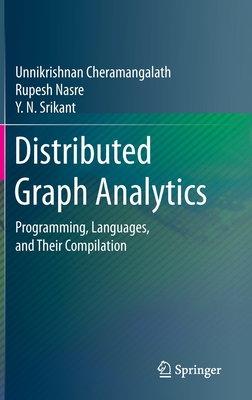 Distributed Graph Analytics: Programming, Languages, and Their Compilation-cover
