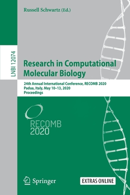 Research in Computational Molecular Biology: 24th Annual International Conference, Recomb 2020, Padua, Italy, May 10-13, 2020, Proceedings-cover