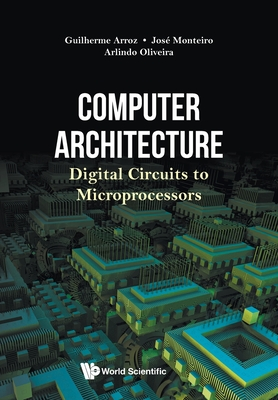 Computer Architecture: Digital Circuits to Microprocessors-cover