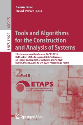 Tools and Algorithms for the Construction and Analysis of Systems: 26th International Conference, Tacas 2020, Held as Part of the European Joint Confe-cover