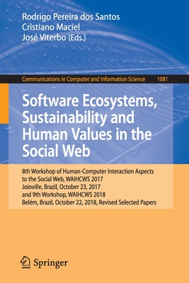 Software Ecosystems, Sustainability and Human Values in the Social Web: 8th Workshop of Human-Computer Interaction Aspects to the Social Web, Waihcws-cover