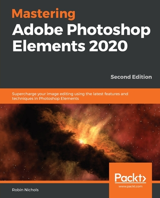 Mastering Adobe Photoshop Elements 2020- Second Edition-cover