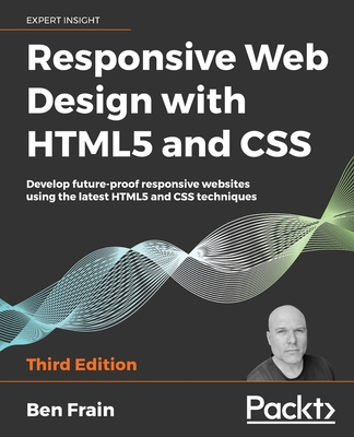 Responsive Web Design with HTML5 and CSS, Third Edition-cover