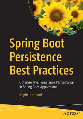 Spring Boot Persistence Best Practices: Optimize Java Persistence Performance in Spring Boot Applications-cover