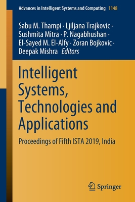 Intelligent Systems, Technologies and Applications: Proceedings of Fifth Ista 2019, India