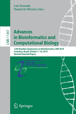 Advances in Bioinformatics and Computational Biology: 12th Brazilian Symposium on Bioinformatics, Bsb 2019, Fortaleza, Brazil, October 7-10, 2019, Rev-cover