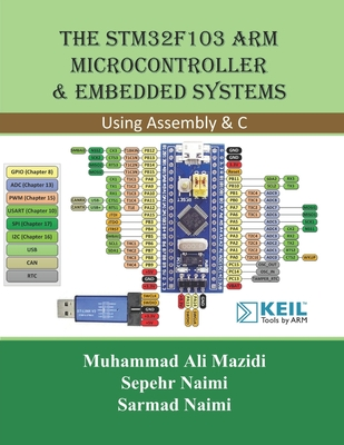 The STM32F103 Arm Microcontroller and Embedded Systems: Using Assembly and C-cover