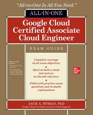 Google Cloud Certified Associate Cloud Engineer All-In-One Exam Guide-cover