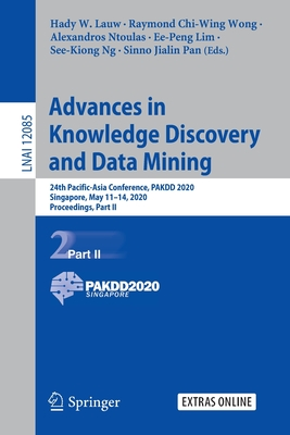 Advances in Knowledge Discovery and Data Mining: 24th Pacific-Asia Conference, Pakdd 2020, Singapore, May 11-14, 2020, Proceedings, Part II-cover