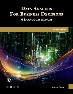 Data Analysis for Business Decisions: A Laboratory Manual-cover
