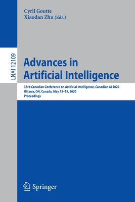 Advances in Artificial Intelligence: 33rd Canadian Conference on Artificial Intelligence, Canadian AI 2020, Ottawa, On, Canada, May 13-15, 2020, Proce-cover