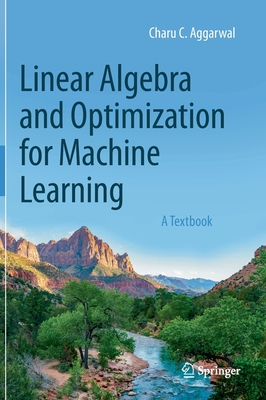 Linear Algebra and Optimization for Machine Learning: A Textbook-cover