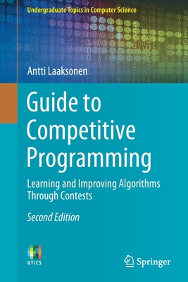 Guide to Competitive Programming: Learning and Improving Algorithms Through Contests, 2/e (Paperback)-cover