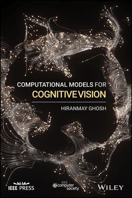 Computational Models for Cognitive Vision-cover