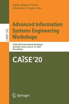 Advanced Information Systems Engineering Workshops: Caise 2020 International Workshops, Grenoble, France, June 8-12, 2020, Proceedings-cover