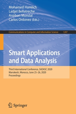 Smart Applications and Data Analysis: Third International Conference, Sadasc 2020, Marrakesh, Morocco, June 25-26, 2020, Proceedings-cover