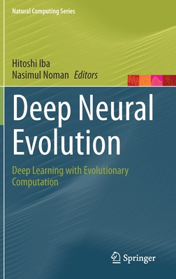 Deep Neural Evolution: Deep Learning with Evolutionary Computation-cover