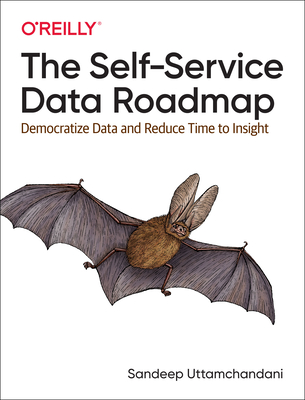 The Self-Service Data Roadmap: Democratize Data and Reduce Time to Insight-cover